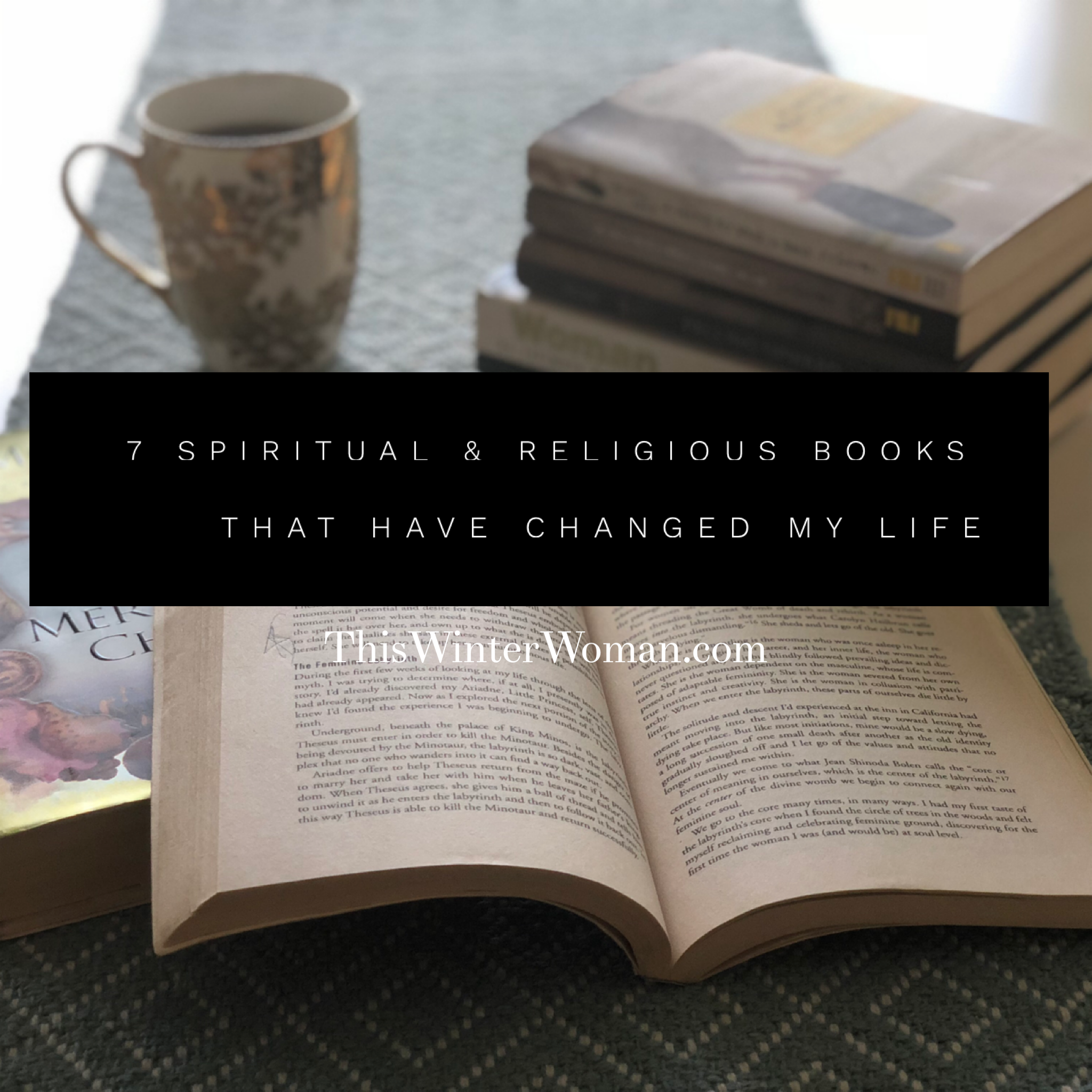 7 Spiritual U0026 Religious Books That Have Changed My Life